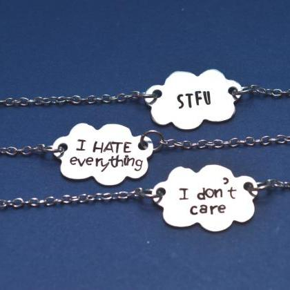 sassy quote cloud necklace STFU I h..