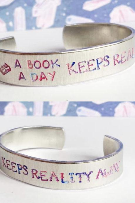 A Book A Day Bookish Reading Quote Aluminum Cuff Bracelet 1/2 inch // metal stamped geekery