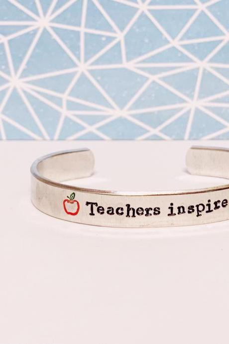Teachers Inspire Aluminum Cuff Bracelet 3/8 inch // metal stamped geekery // gift for teacher