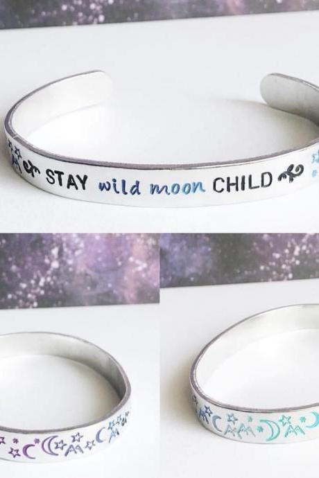 stay wild, moon child Hand Stamped Hand Painted Hypoallergenic Aluminum Cuff Bracelet
