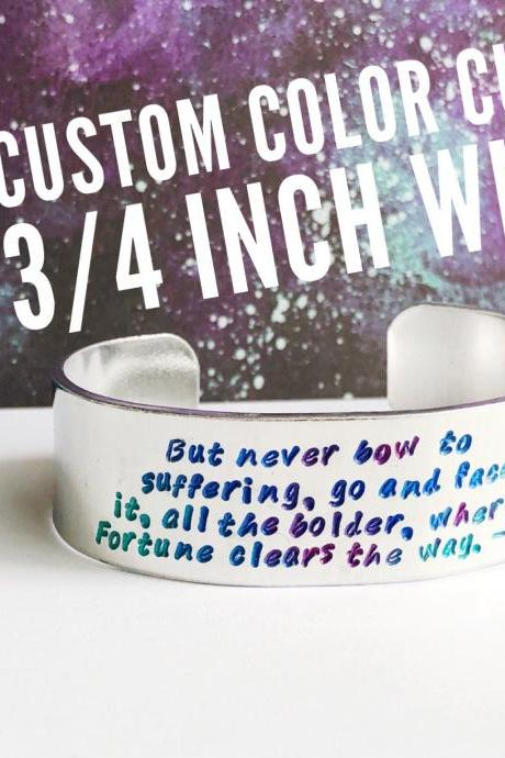 COLOR TEXT custom quote 3/4 inch aluminum metal stamped cuff bracelet // hypoallergenic rust proof and tarnish proof
