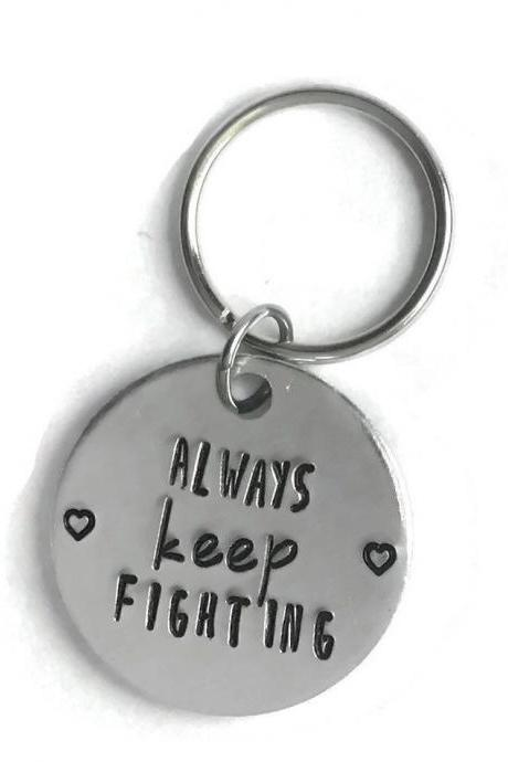 Always keep fighting key chain