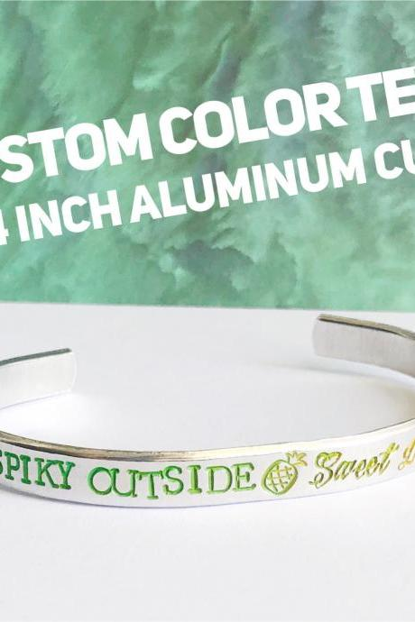 Color Text Custom Quote Aluminum Metal Stamped Cuff Bracelet 1/4 inch //personalized gift // hypoallergenic rust proof and tarnish proof