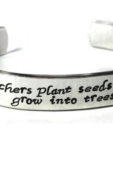 Teacher Appreciation Gift Custom Quote Aluminum Metal Stamped Cuff Bracelet 1/2 inch