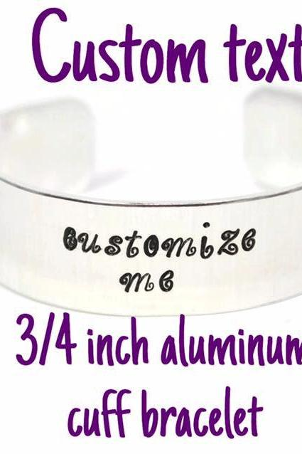 custom quote 3/4 inch aluminum metal stamped cuff bracelet // hypoallergenic rust proof and tarnish proof